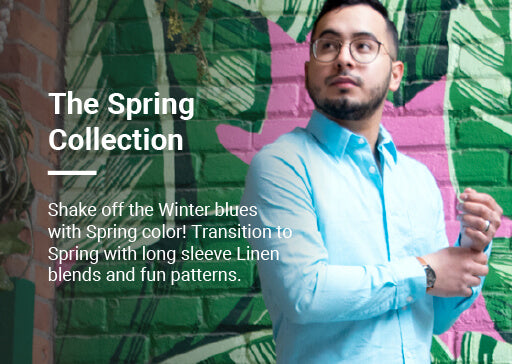 Shake off the Winter blues with Spring color! Transition to Spring with long sleeve Linen blends and fun patterns.