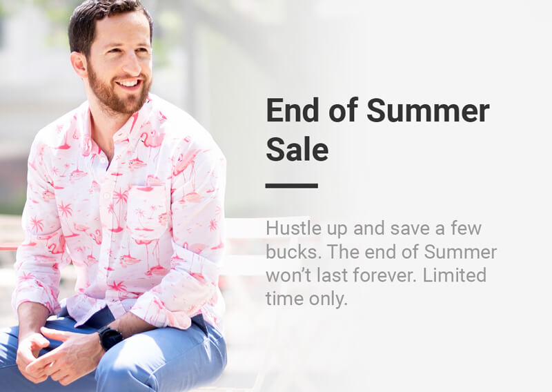 Hustle up and save a few bucks. The End of Summer won't last forever. Limited time only.