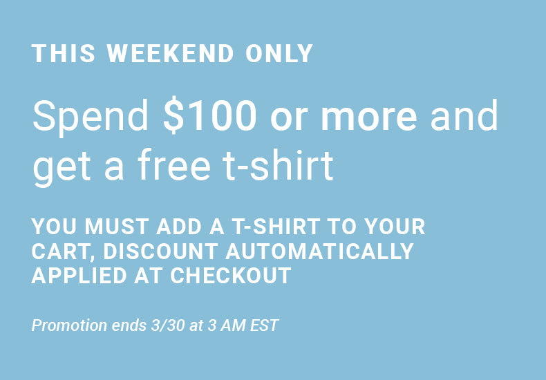 This Weekend Only - Get Comfy With This Free Tee. Spend $100 or more and get a free t-shirt. Get a free tee!