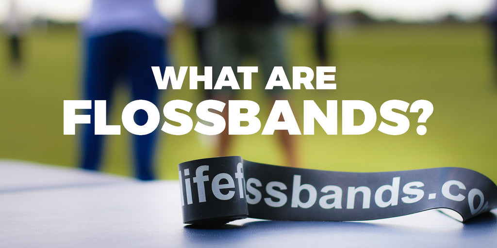WHAT ARE LIFE FLOSSBANDS?