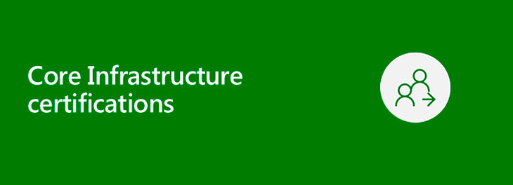 Core Infrastructure certifications