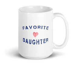 favorite daughter mug