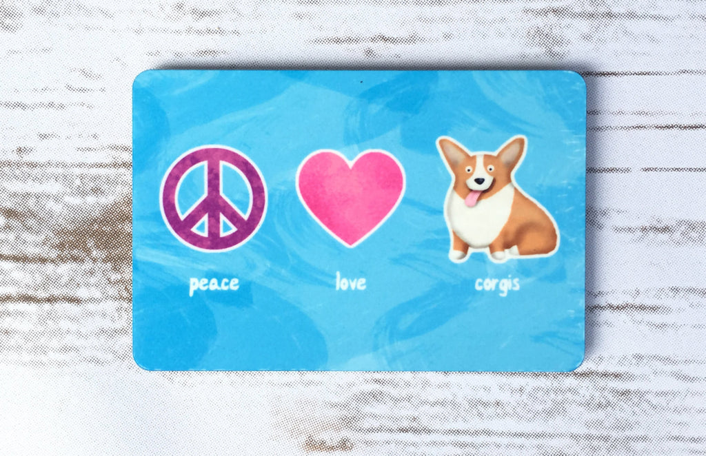 Corgi Magnet - Peace, Love, Corgis - Pembroke - My Dog Is My Co-Pilot