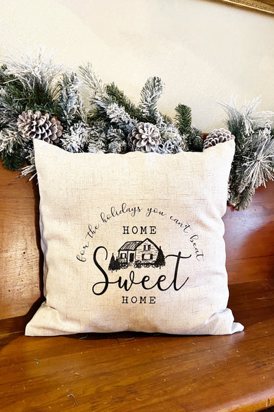 Home Sweet Home For The Holidays Pillow Cover