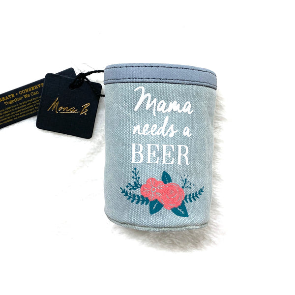 Canvas Can Cover by Mona B - Mama Needs A Beer
