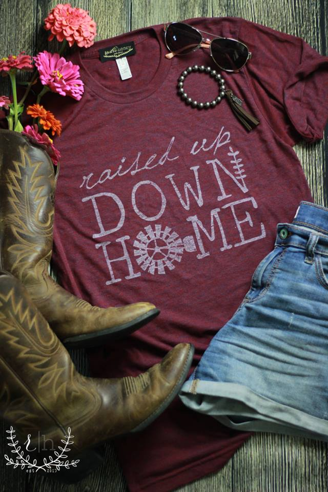 Raised Up Down Home Tee - Many Color Options!