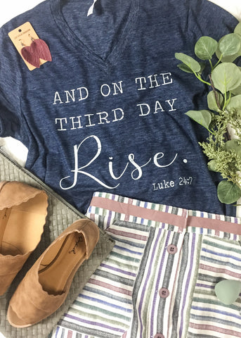 On The Third Day Rise - RH Label Tee