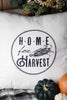 Home For Harvest Pillow Cover