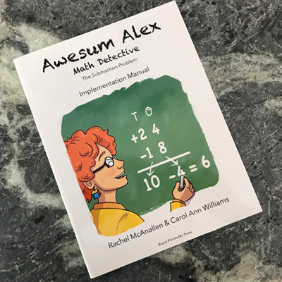 Awesum Alex, Math Detective: The Subtraction Problem Implementation Manual