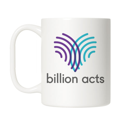 Billion Acts Coffee Mug