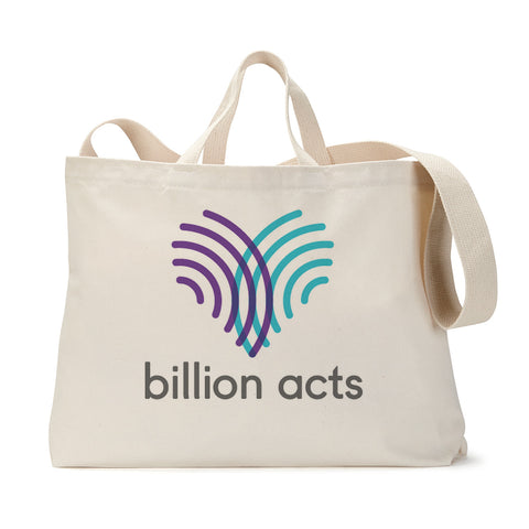 Billion Acts Tote Bag
