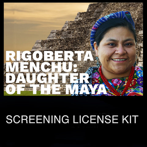 """Rigoberta Menchu: Daughter of the Maya"" DVD Screening License"