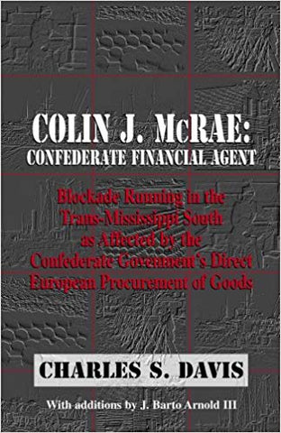 Colin J. McRae: Confederate Financial Agent