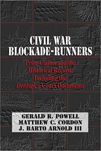 Civil War Blockade-Runners: Prize Claims and the Historical Record