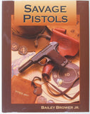 Savage Pistols by Bailey Brower, Jr, CO, 2008.