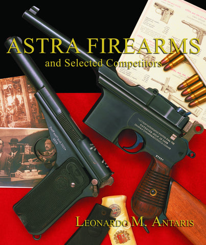 Astra Firearms and Selected Competitors