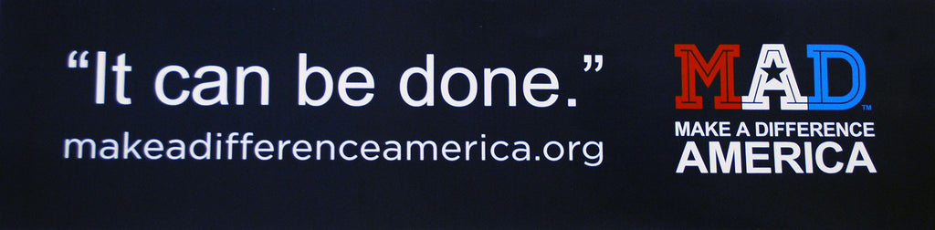 It Can Be Done Bumper Sticker