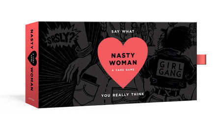The Nasty Woman Game