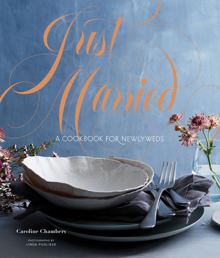 Just Married, A Cookbook for Newlyweds