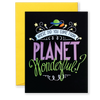 Planet Wonderful Greeting Card