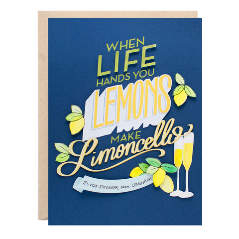 When Life Hands You Lemons, Make Limoncello Greeting Card