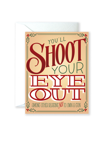 You'll Shoot Your Eye Out Holiday Greeting Card