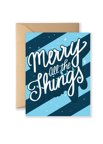 Merry All The Things Holiday Greeting Card