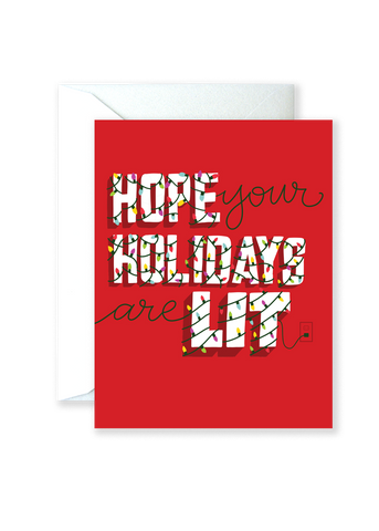 Hope Your Holidays are LIT Greeting Card