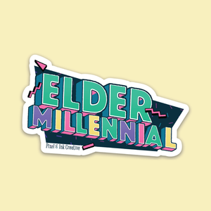 Elder Millennial Sticker