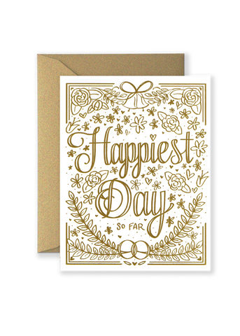 Happiest Day So Far Wedding Greeting Card