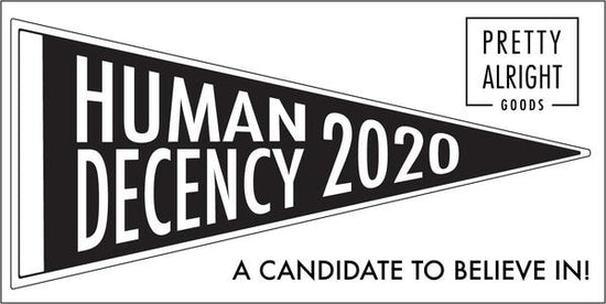 Human Decency Sticker