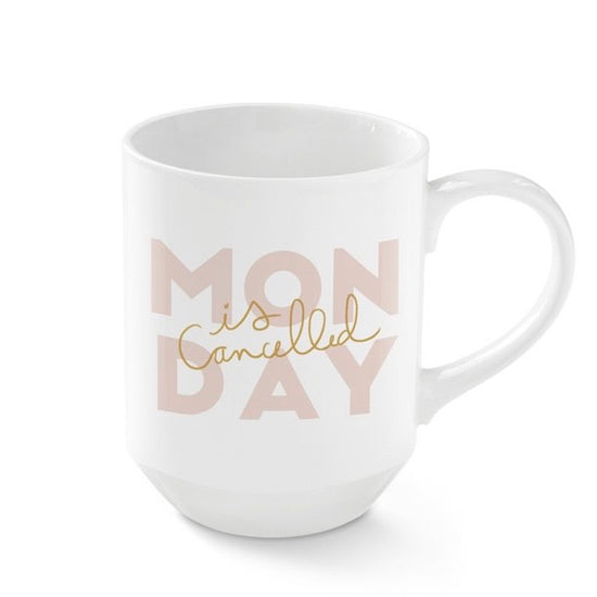 Monday is Canceled Mug