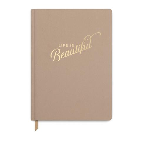 Life is Beautiful Journal