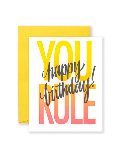 You Rule Happy Birthday Greeting Card