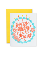Old AF Birthday Greeting Card