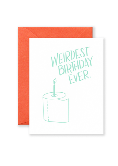 Weirdest Birthday Ever Greeting Card