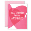 Apocalypse Partner Greeting Card