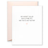 Haven't Killed Each Other Greeting Card