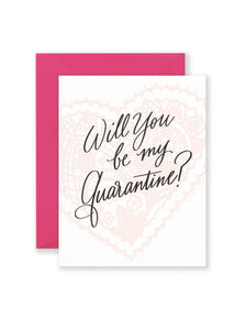 Will You Be My Quarantine Greeting Card
