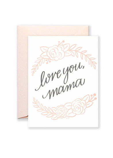 Love You, Mama Greeting Card