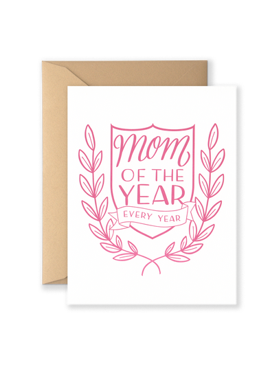 Mom Of The Year Greeting Card
