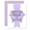 Parental Medal of Honor Greeting Card