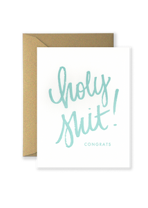 Holy Shit! Congrats Greeting Card