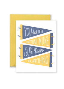 SPECIAL EDITION You Did It! Greeting Card - Blue and Yellow