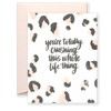 Crushing Life Greeting Card