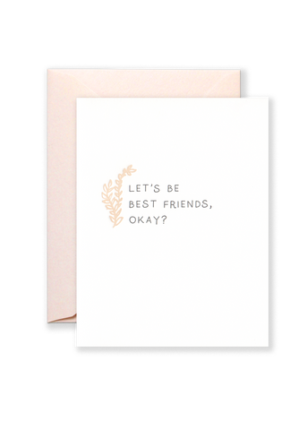 Let's Be Best Friends, Okay? Greeting Card