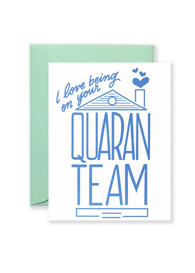 QuaranTEAM Greeting Card