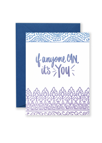 If Anyone Can, It's You Motivational Greeting Card