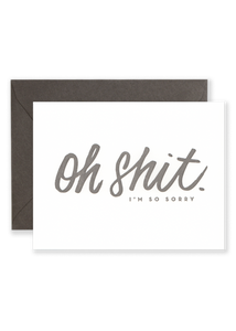 Oh Shit, I'm So Sorry Greeting Card