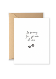 So Sorry For Your  Loss - Pet Greeting Card